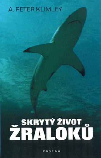 Skrytý život žraloků