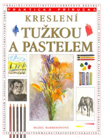 Kreslení tužkou a pastelem