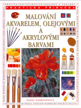 Malování akvarelem, olejovými a akrylovými barvami