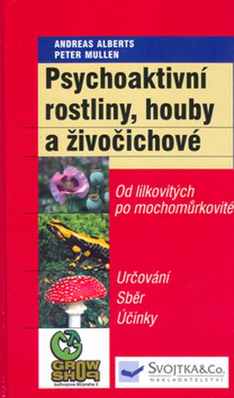 Psychoaktivní rostliny,houby a živočichové