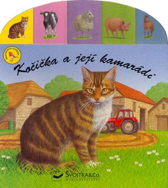 Kočička a její kamarádi