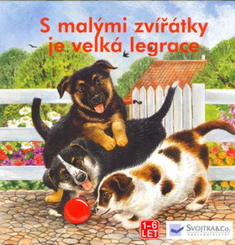 S malými zvířátky je velká legrace