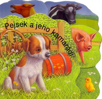 Pejsek a jeho kamarádi