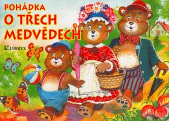 Pohádka o třech medvědech
