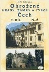 Ohrožené hrady,zámky a tvrze Čech 2.díl