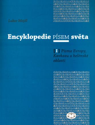 Encyklopedie písem světa I.