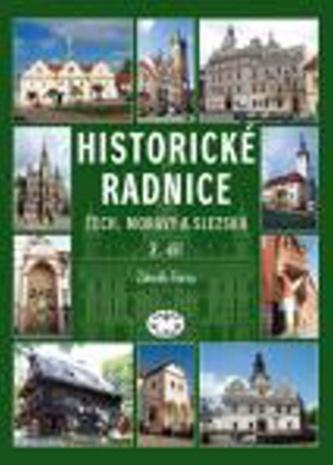 Historické radnice Čech, Moravy a Slezska 2. díl