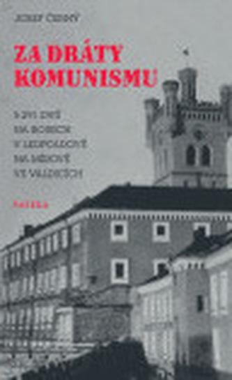 Za dráty komunismu