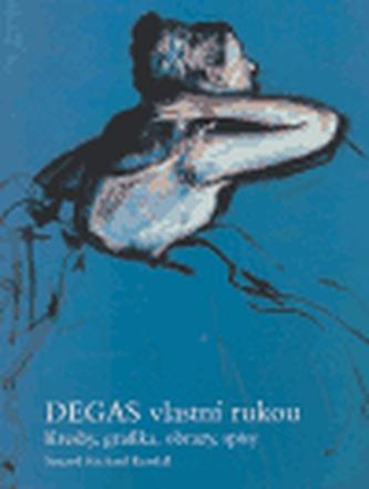 Degas vlastní rukou