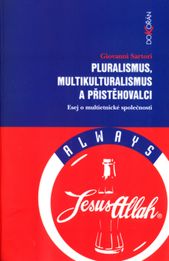 Pluralismus,multikulturalismus a přistěhovalci
