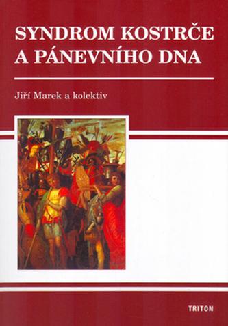 Syndrom kostrče a pánevního dna 2.vydanie - Jiří Marek