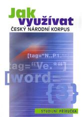 Jak využívat Český národní korpus