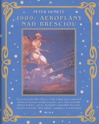 1909: Aeroplány nad Bresciou