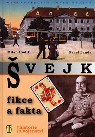 Švejk Fikce a Fakta