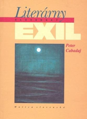 Literárny slovenský exil 1939-1990