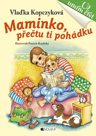 Maminko, přečtu ti pohádku