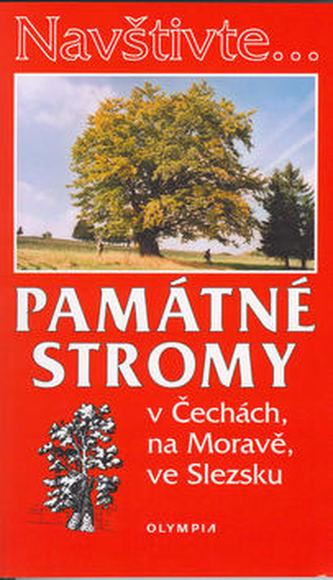 Památné stromy v Čechách, na Moravě, ve Slezsku - Jan Němec