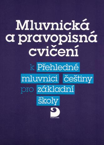 Mluvnická a pravopisná cvičení k Přehledné mluvnici češtiny