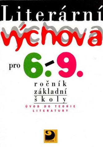 Literární výchova pro 6. - 9.ročník základní školy