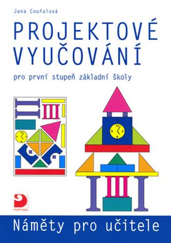 Projektové vyučování pro první stupeň základní školy