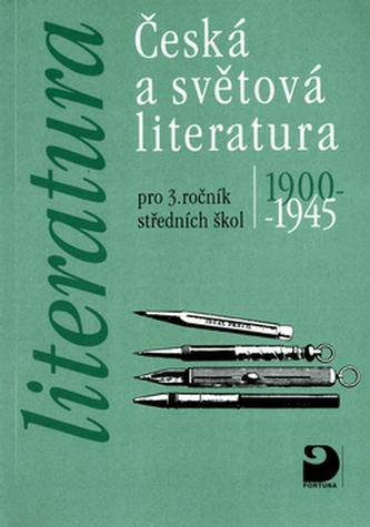 Česká a světová literatura pro 3. ročník středních škol