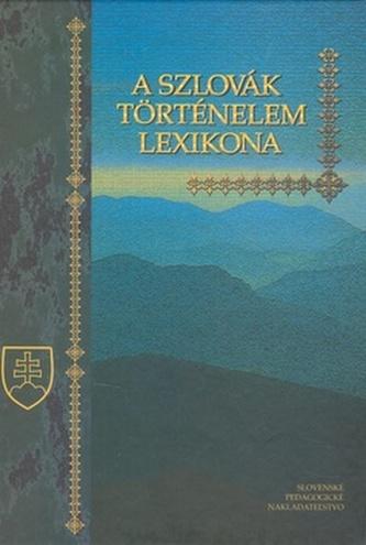 A Szlovák történelem lexikona