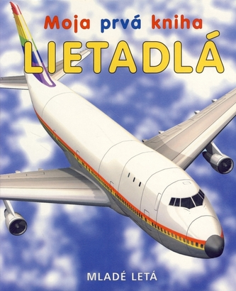 Moja prvá kniha - lietadlá