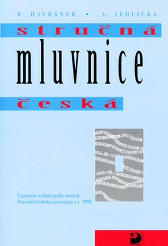 Stručná mluvnice česká - Bohuslav Havránek; Alois Jedlička