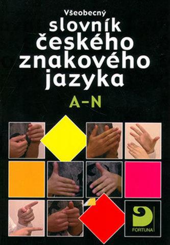 Všeobecný slovník českého znakového jazyka A-N