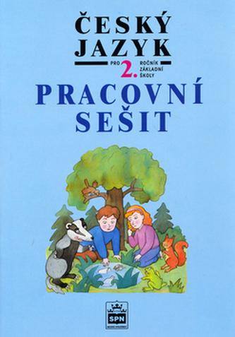 Český jazyk pro 2. ročník základní školy Pracovní sešit