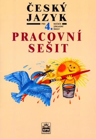 Český jazyk pro 4. ročník základní školy Pracovní sešit