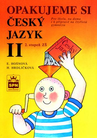Opakujeme si český jazyk II - Eva Hošnová