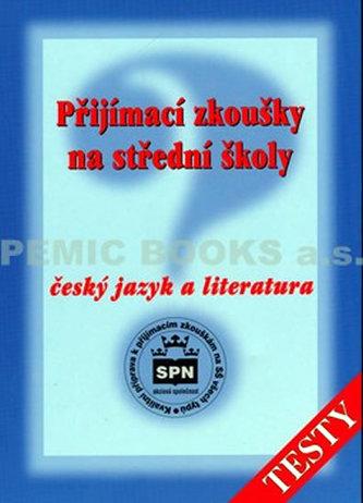 Přijímací zkoušky na střední školy Český jazyk a literatura