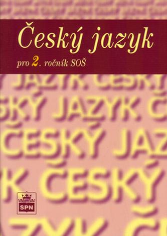 Český jazyk pro 2. ročník SOŠ