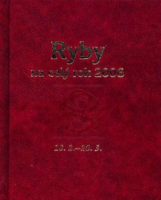 Horoskopy na celý rok 2006 Ryby