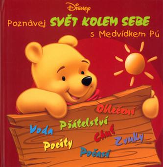 Poznávej svět kolem sebe s medvídkem Pú