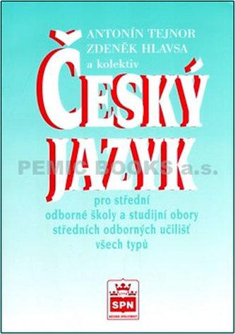 Český jazyk - Antonín Tejnor a kol.