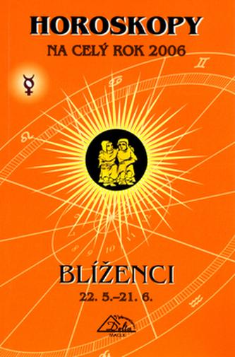 Horoskopy na celý rok 2006 Blíženci