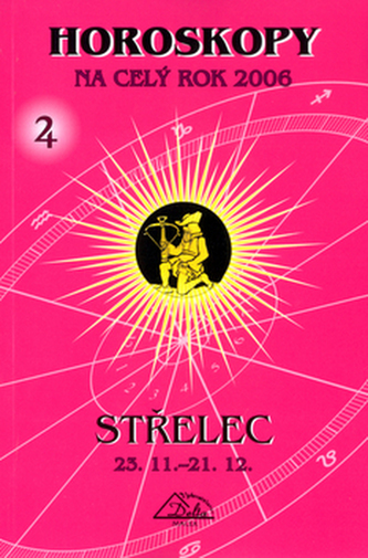 Horoskopy na celý rok 2006 Střelec