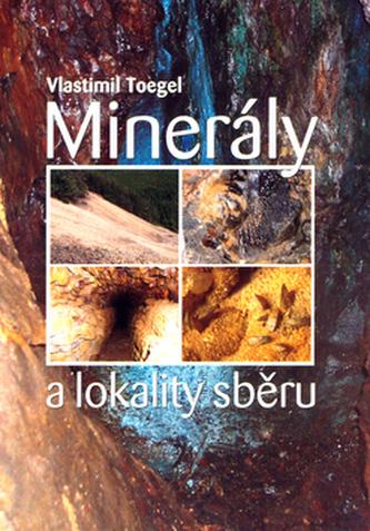 Minerály a lokality sběru