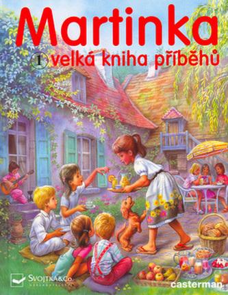 Martinka Velká kniha příběhů 1