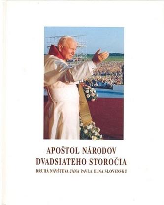 Apoštol národov dvadsiateho storočia
