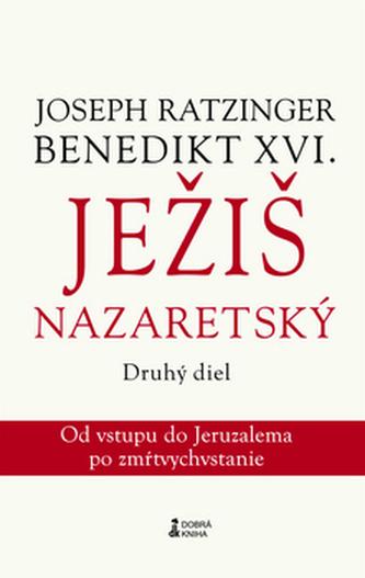 Ježiš Nazaretský 2. diel