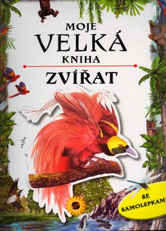 Moje velká kniha zvířat