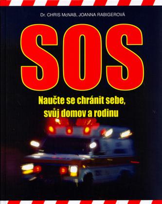 SOS naučte se chránit sebe,svůj domov a rodinu