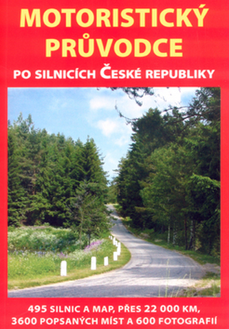 Motoristický průvodce po silnicích České republiky