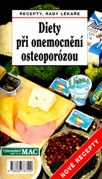 Diety při onemocnění osteoporózou - Jan J. Štěpán