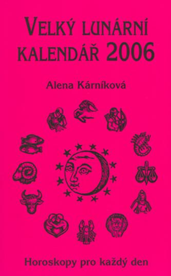 Velký lunární kalendář 2006