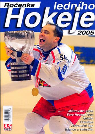 Ročenka ledního hokeje 2005
