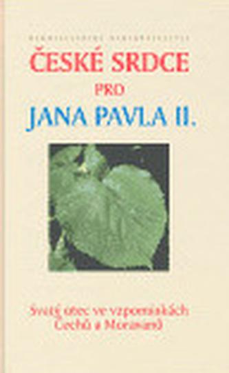 České srdce pro Jana Pavla II.